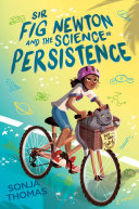 Sir Fig Newton and the Science of Persistence
