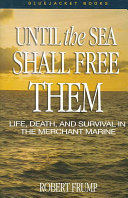Until the Sea Shall Free Them: Life, Death, and Survival in the ...