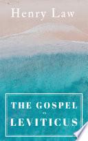 The Gospel In Leviticus