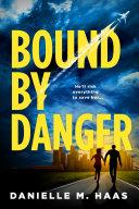 Bound by Danger [Pdf/ePub] eBook