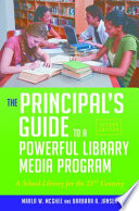 The Principal S Guide To A Powerful Library Media Program A School Library For The 21st Century 2nd Edition Book PDF