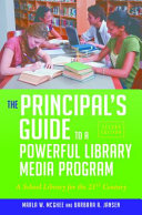 The Principal's Guide to a Powerful Library Media Program: A School Library for the 21st Century, 2nd Edition Pdf/ePub eBook
