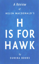 A Review of Helen MacDonald s H Is for Hawk