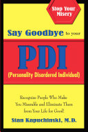 Say Goodbye to Your PDI (Personality Disordered Individuals)