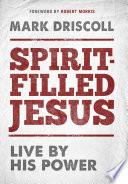 Spirit Filled Jesus