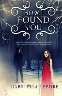 How I Found You  Limited Edition