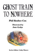 Ghost Train To Nowhere