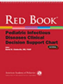 Red Book Pediatric Infectious Diseases Clinical Decision Support Chart Book