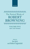 The Poetical Works of Robert Browning  Volume V  Men and Women