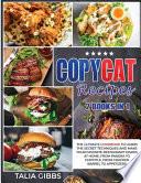Copycat Recipes 2 Books in 1