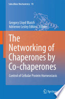 The Networking of Chaperones by Co chaperones Book