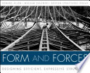"""""""Form and Forces: Designing Efficient, Expressive Structures"""" by Edward Allen, Waclaw Zalewski"""
