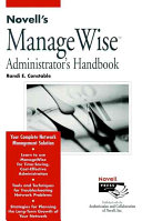 Novell s ManageWise Administrator s Handbook