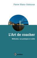 L'art de coacher - 3e éd
