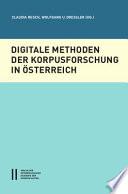 Digitale Methoden der Korpusforschung in Österreich