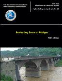 Evaluating Scour at Bridges   Fifth Edition  Hydraulic Engineering Circular No  18