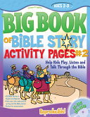 The Big Book of Bible Story Activity Pages #2