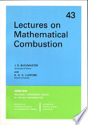 Lectures On Mathematical Combustion Book