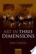 Art in Three Dimensions