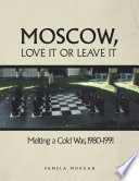Moscow  Love It or Leave It Book