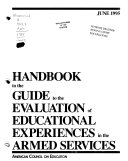 Handbook To The Guide To The Evaluation Of Educational Experiences In The Armed Services Book PDF