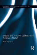 Utopia and Terror in Contemporary American Fiction ebook