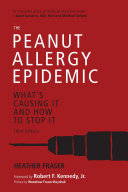 The Peanut Allergy Epidemic  Third Edition