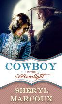 Cowboy In The Moonlight Pdf/ePub eBook