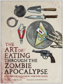 The Art of Eating through the Zombie Apocalypse Pdf/ePub eBook