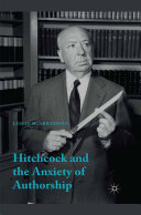 Hitchcock & the Anxiety of Authorship
