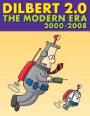 Dilbert 2 0  The Modern Era