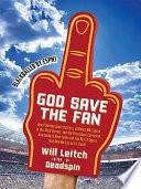 God Save the Fan