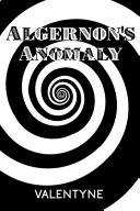 Algernon s Anomaly