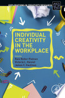 Individual Creativity in the Workplace Book