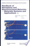 Handbook of Nanophase and Nanostructured Materials  Materials systems and applications I Book
