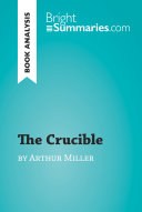 The Crucible By Arthur Miller Book Analysis  Book