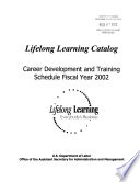 Lifelong Learning Catalog  Career Development and Training Schedule Fiscal Year 2002