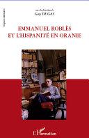 Pdf Emmanuel Roblès et l'hispanité en oranie Telecharger