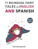 11 Bilingual Fairy Tales in Spanish and English