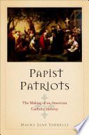 Papist Patriots