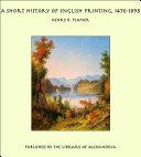 A Short History of English Printing, 1476-1898
