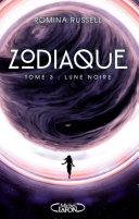 Zodiaque - tome 3 Lune noire