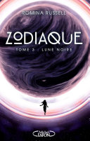 Pdf Zodiaque - tome 3 Lune noire Telecharger