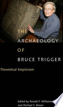 Archaeology of Bruce Trigger