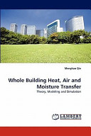 Whole Building Heat, Air and Moisture Transfer