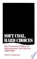 Soft Coal  Hard Choices