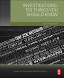 Investigations  150 Things You Should Know