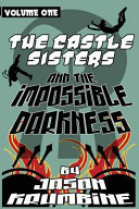 The Castle Sisters and the Impossible Darkness Book