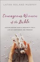 Courageous Women of the Bible Pdf/ePub eBook