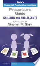 Prescriber s Guide    Children and Adolescents Book PDF
